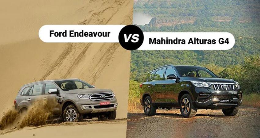 Comparison: फोर्ड एंडेवर VS महिंद्रा अल्टुरस जी4