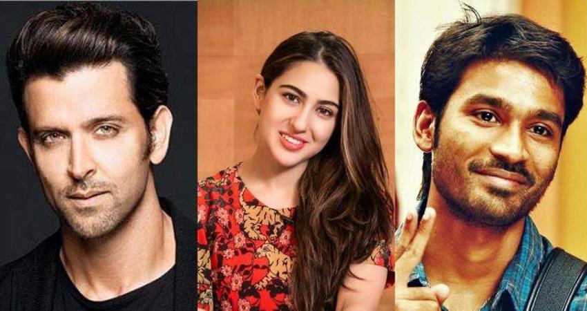 सारा अली खान संग रोमांस करते दिख सकते हैं धनुष और रितिक, इस डायरेक्टर की फिल्म में आएंगे नजर!