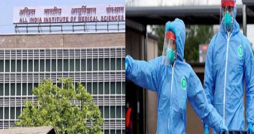 AIIMS में नर्स मिली कोरोना संक्रमित, डॉक्टरों समेत 40 स्वास्थ्यकर्मी Self Quarantine