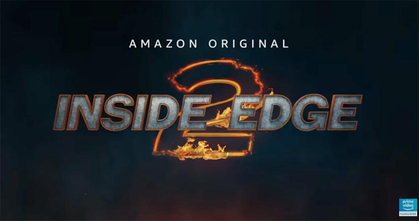 अमेजम प्राईम की वेब सीरीज ''इनसाईड एज 2'' का टीजर हुआ रिलीज